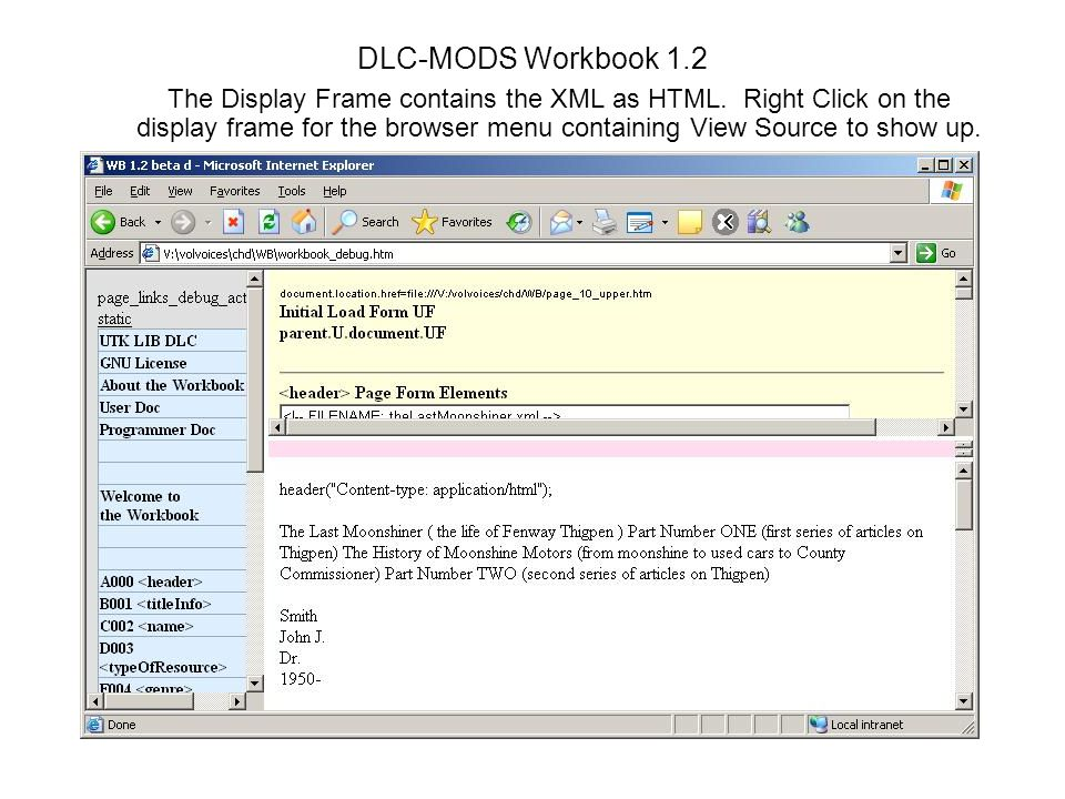 DLC-MODS Workbook 1.2 The Display Frame contains the XML as HTML.