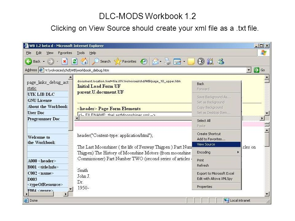 DLC-MODS Workbook 1.2 Clicking on View Source should create your xml file as a.txt file.