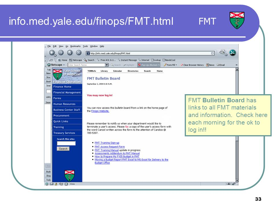 33 FMT FMT Bulletin Board has links to all FMT materials and information.
