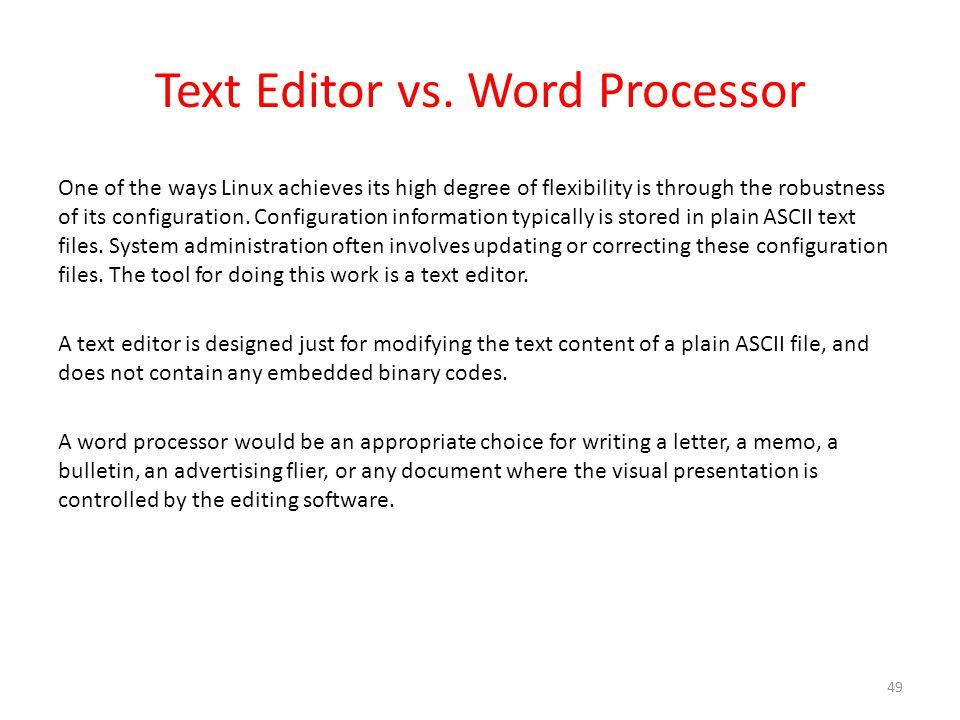 Text Editor vs.