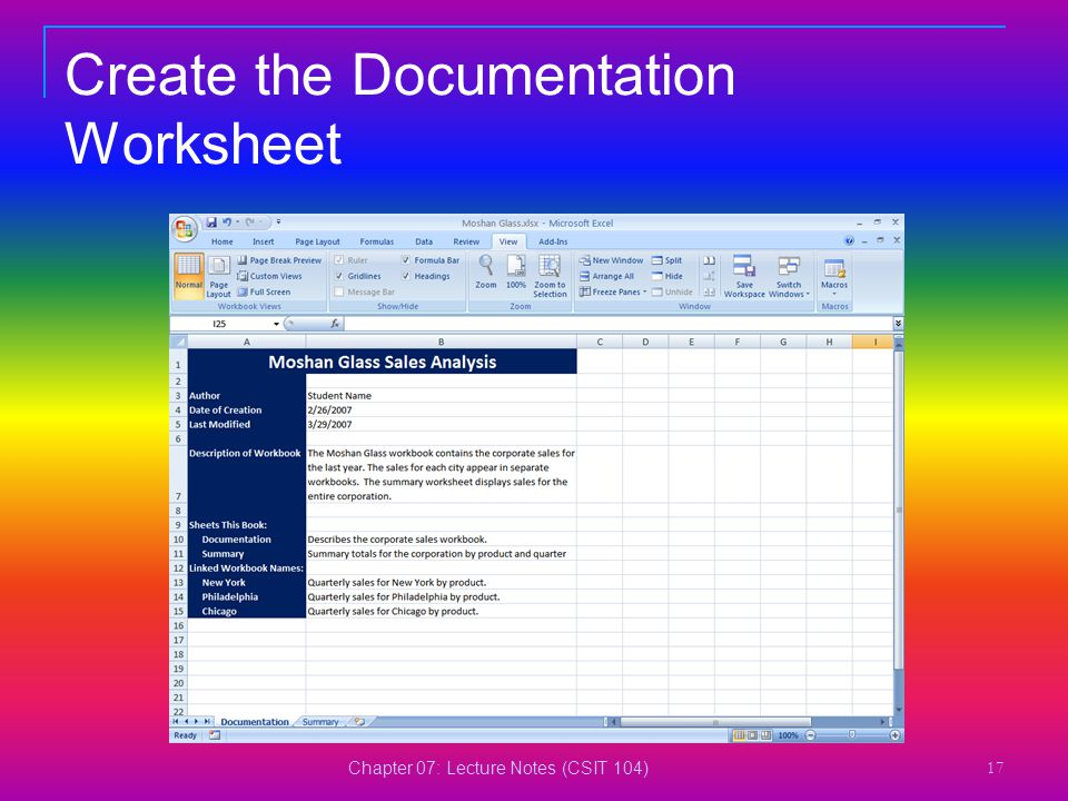 Chapter 07: Lecture Notes (CSIT 104) 17 Create the Documentation Worksheet