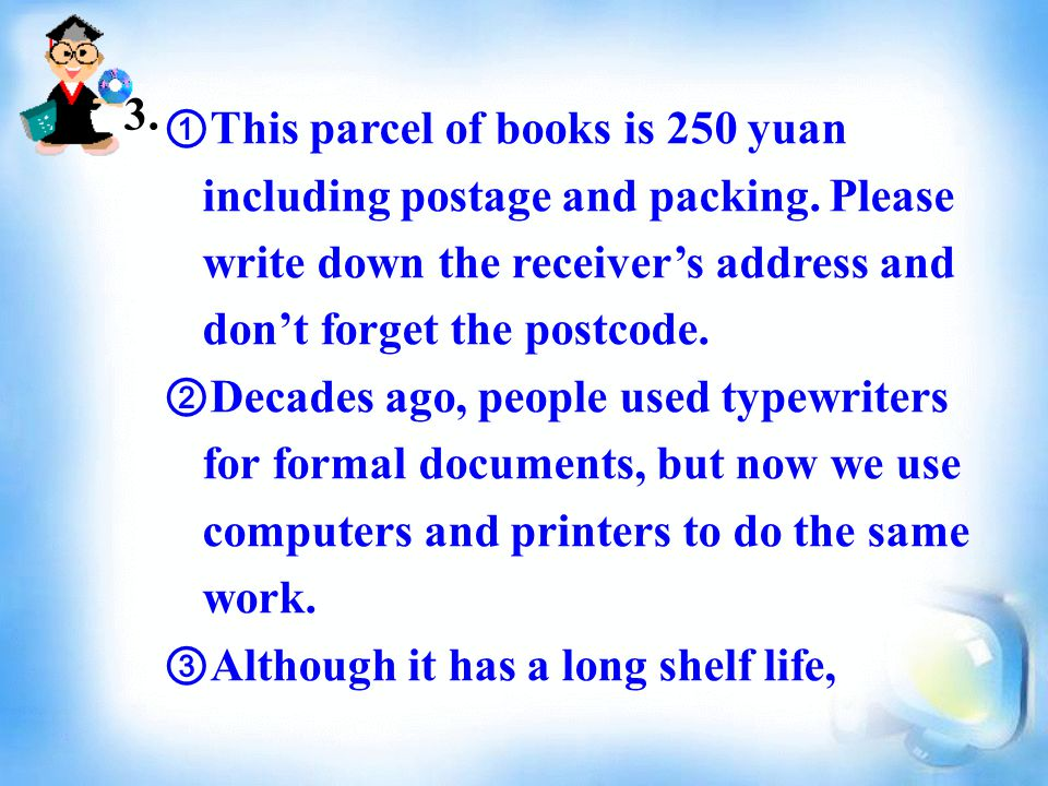 ① This parcel of books is 250 yuan including postage and packing.