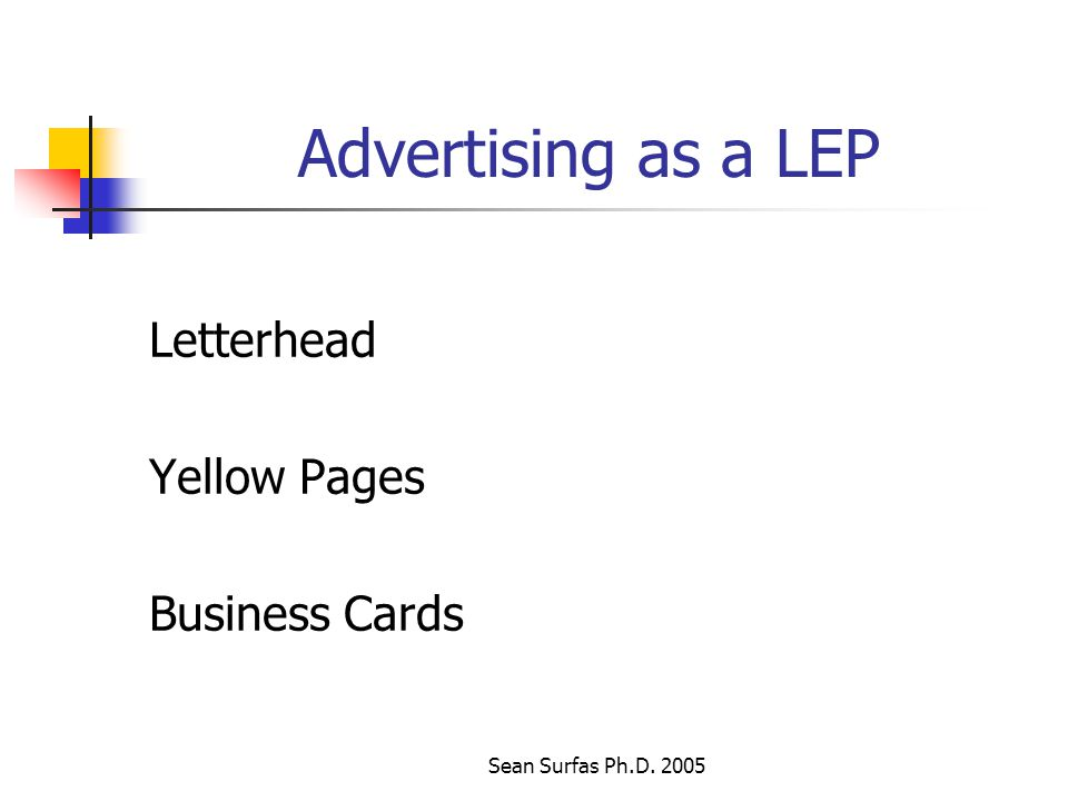 Sean Surfas Ph.D. 2005 Advertising as a LEP Letterhead Yellow Pages Business Cards