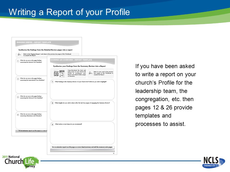Writing a Report of your Profile If you have been asked to write a report on your church's Profile for the leadership team, the congregation, etc.