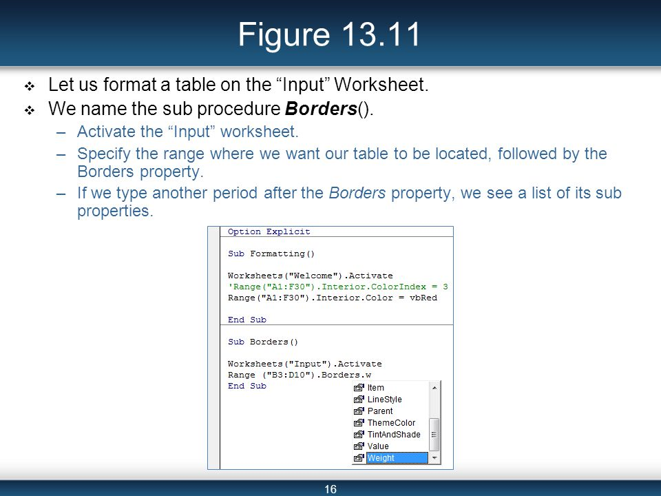 16 Figure 13.11  Let us format a table on the Input Worksheet.