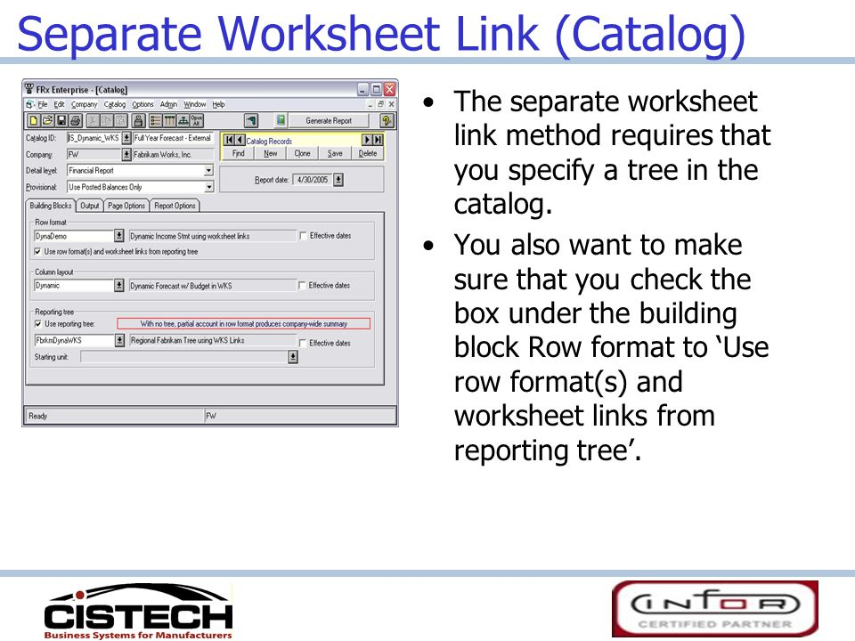 Separate Worksheet Link (Catalog) The separate worksheet link method requires that you specify a tree in the catalog.