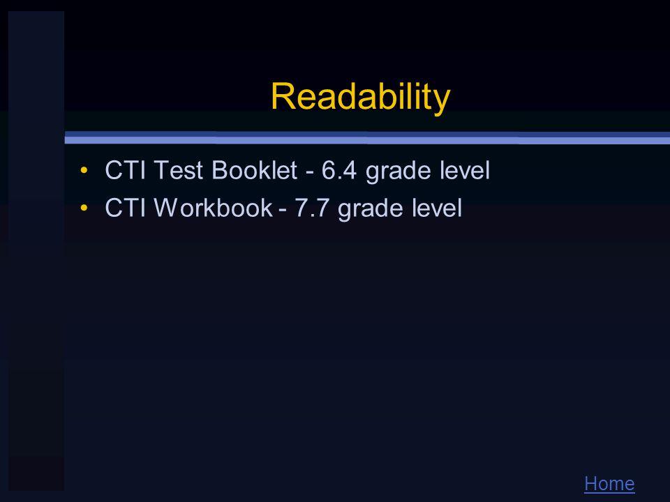 Home Readability CTI Test Booklet - 6.4 grade level CTI Workbook - 7.7 grade level