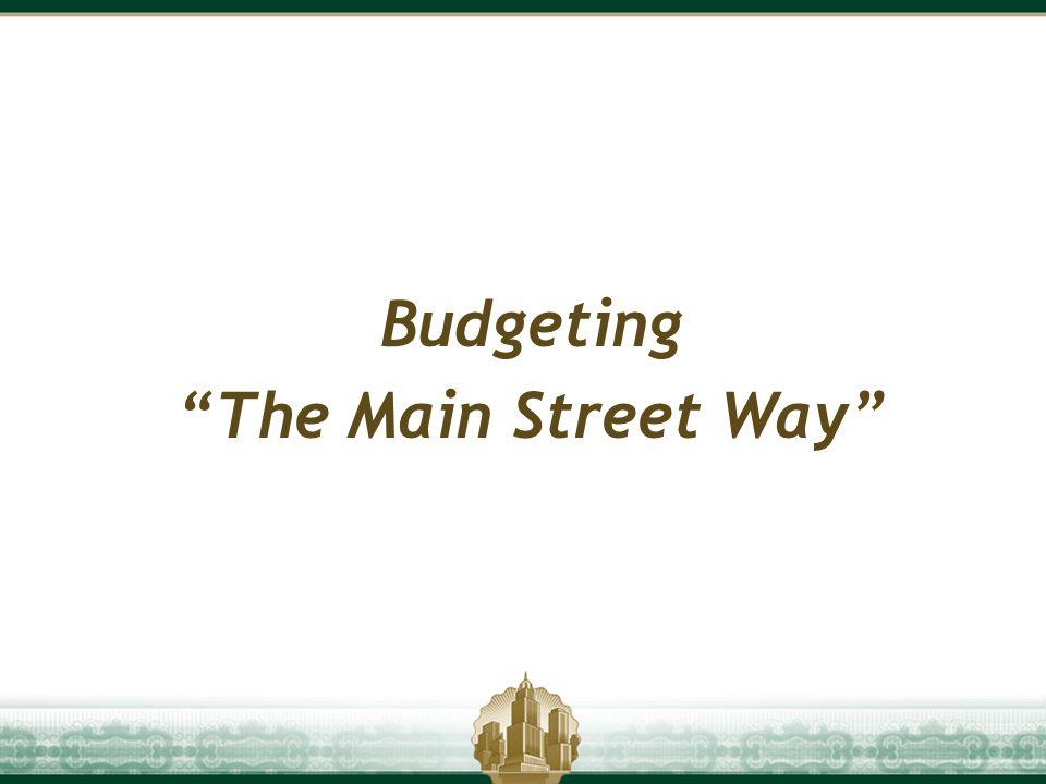 Budgeting The Main Street Way