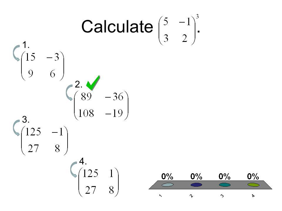 Calculate. 1. 2. 3. 4.