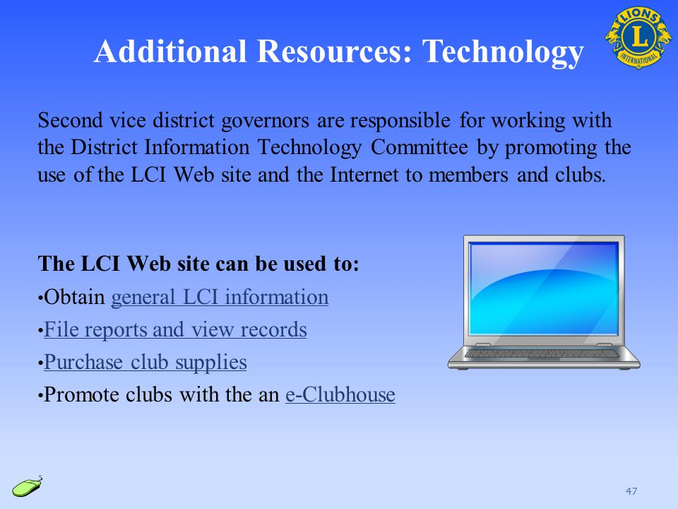 Additional Resources: Technology Second vice district governors are responsible for working with the District Information Technology Committee by prom