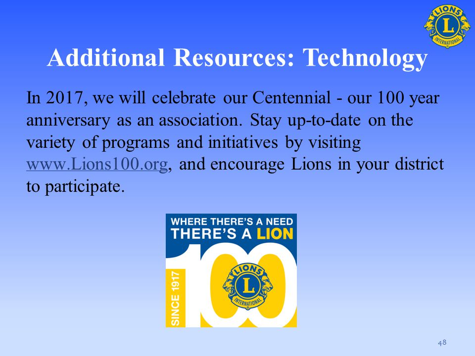 Additional Resources: Technology In 2017, we will celebrate our Centennial - our 100 year anniversary as an association. Stay up-to-date on the variet