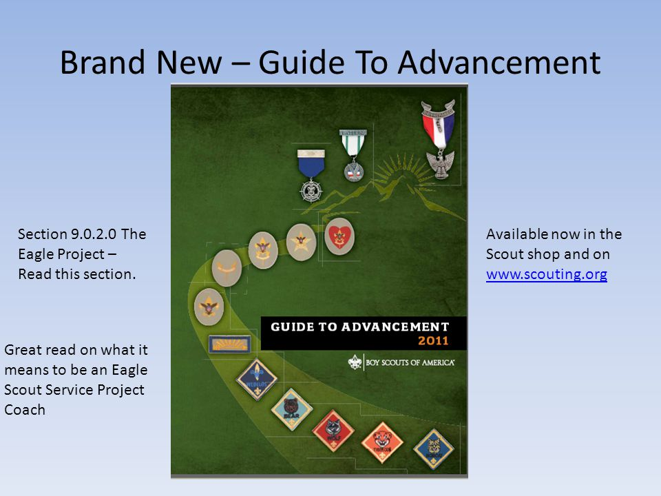 Brand New – Guide To Advancement Section 9.0.2.0 The Eagle Project – Read this section. Great read on what it means to be an Eagle Scout Service Proje