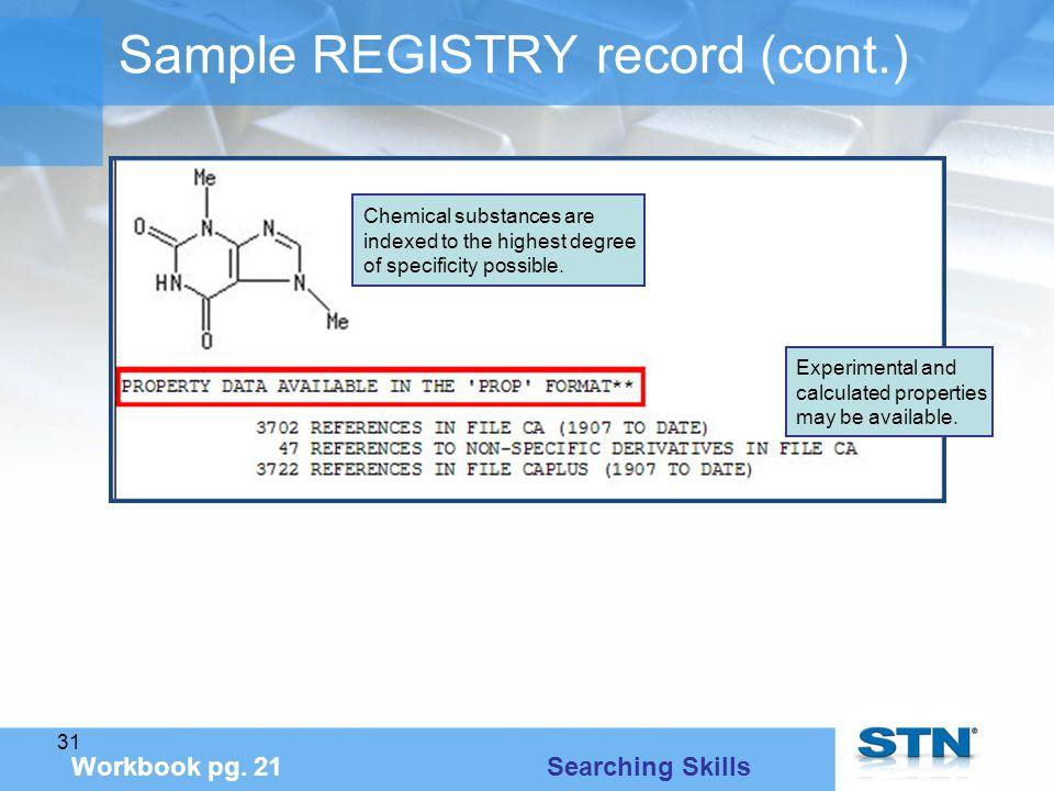 31 Sample REGISTRY record (cont.) Workbook pg.
