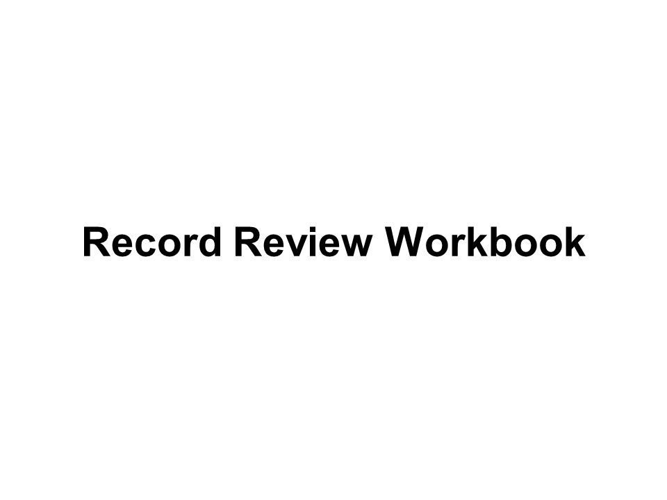 Record Review Workbook