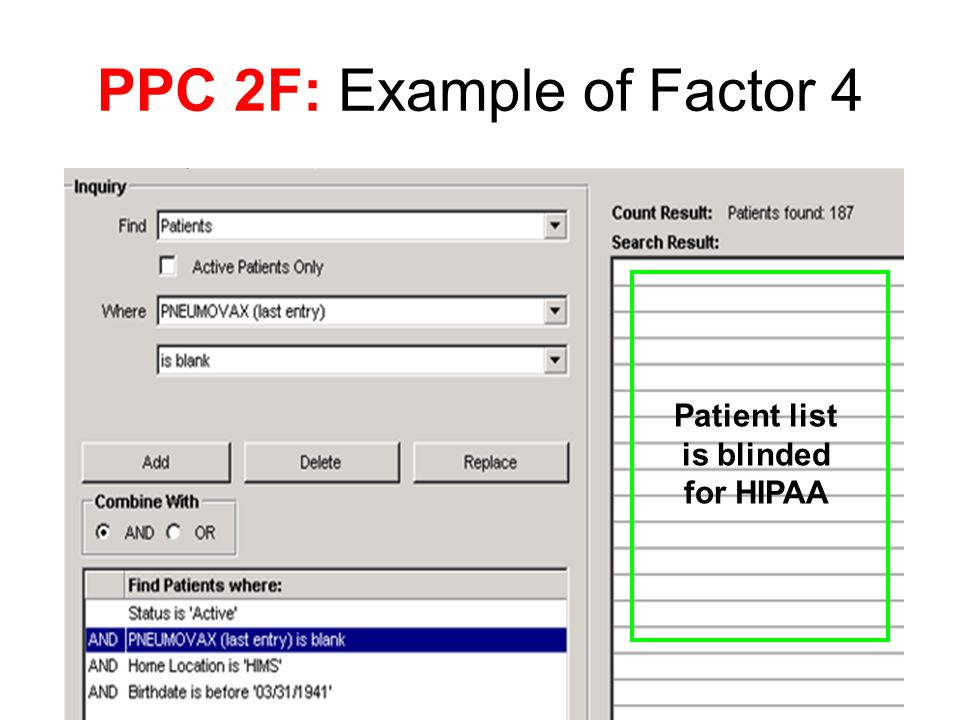 PPC 2F: Example of Factor 4 Patient list is blinded for HIPAA