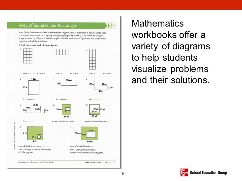 5 Mathematics workbooks offer a variety of diagrams to help students visualize problems and their solutions.