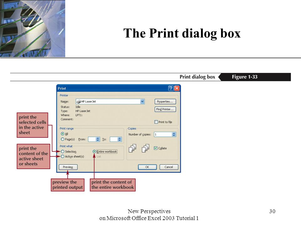 XP New Perspectives on Microsoft Office Excel 2003 Tutorial 1 30 The Print dialog box