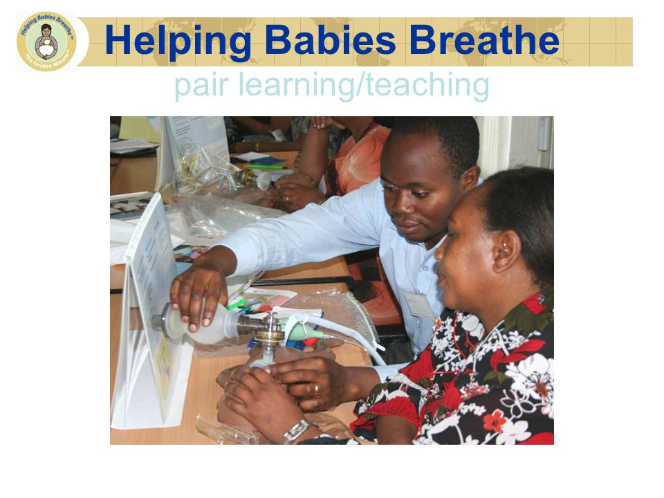 Helping Babies Breathe pair learning/teaching