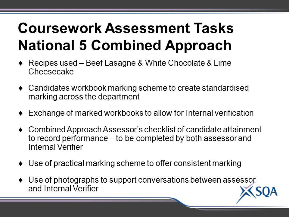 Coursework Assessment Tasks National 5 Combined Approach  Recipes used – Beef Lasagne & White Chocolate & Lime Cheesecake  Candidates workbook marki