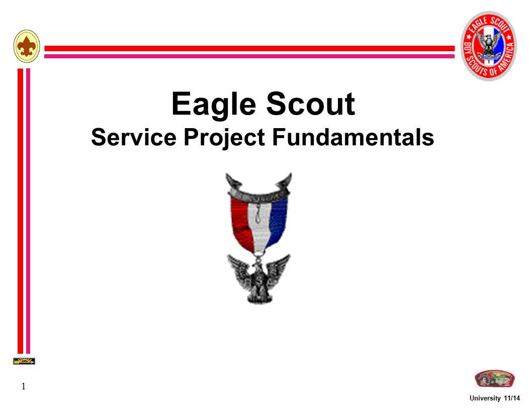 University 11/14 1 Eagle Scout Service Project Fundamentals
