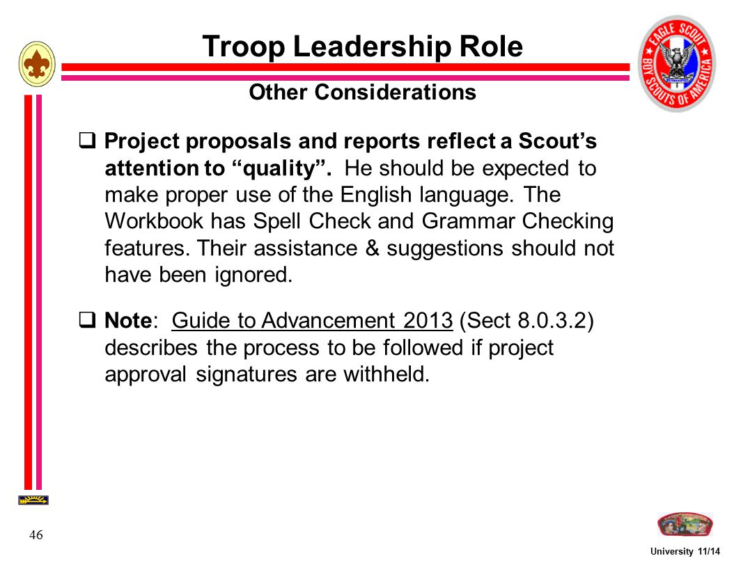 """University 11/14 46  Project proposals and reports reflect a Scout's attention to """"quality"""". He should be expected to make proper use of the English"""