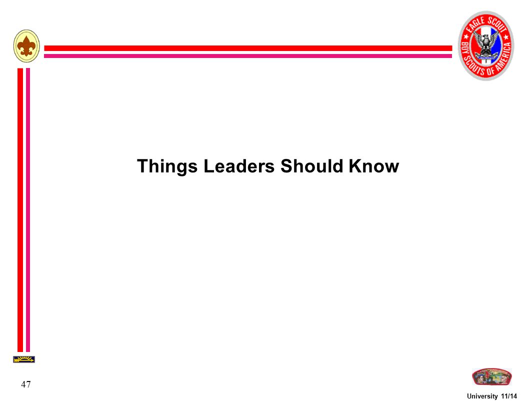 University 11/14 47 Things Leaders Should Know