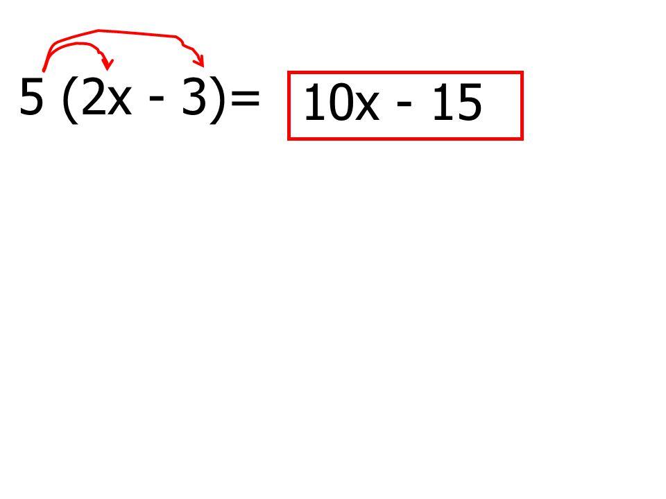 5 (2x - 3)= - 1510x