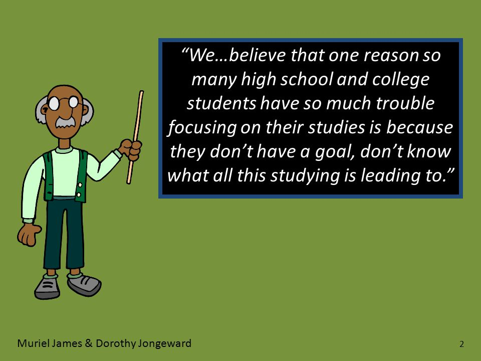 """""""We…believe that one reason so many high school and college students have so much trouble focusing on their studies is because they don't have a goal,"""