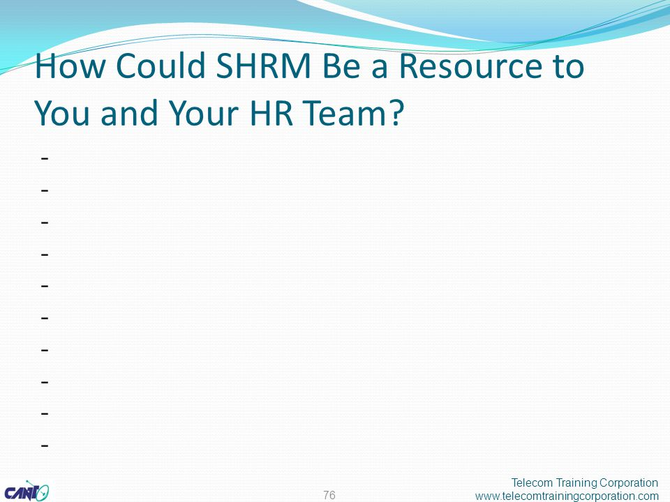 How Could SHRM Be a Resource to You and Your HR Team.
