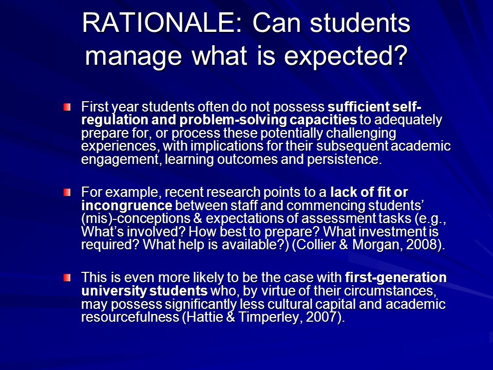 RATIONALE: Can students manage what is expected.