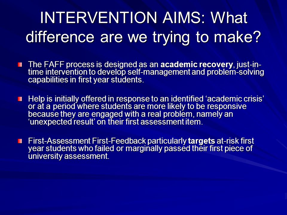 INTERVENTION AIMS: What difference are we trying to make.