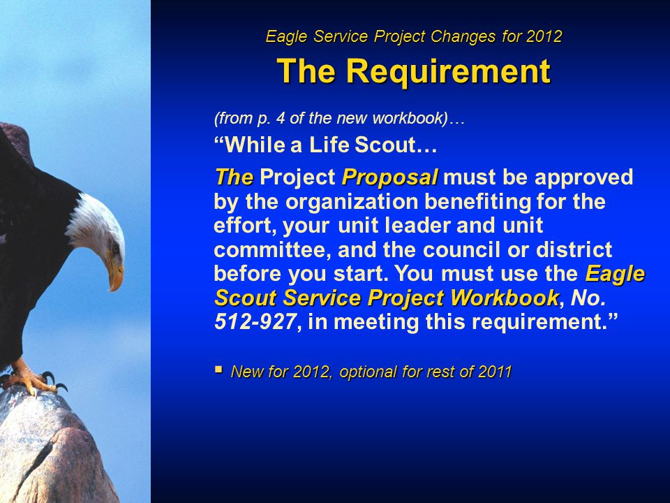 Eagle Service Project Changes for 2012 The Requirement (from p.