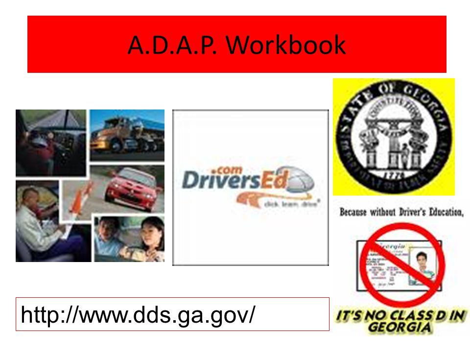 A.D.A.P. Workbook http://www.dds.ga.gov/ A.D.A.P. Workbook