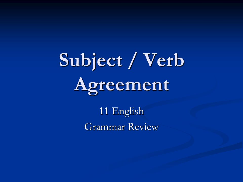 Here and There In sentences beginning with here or there, the subjects usually follow the verbs.