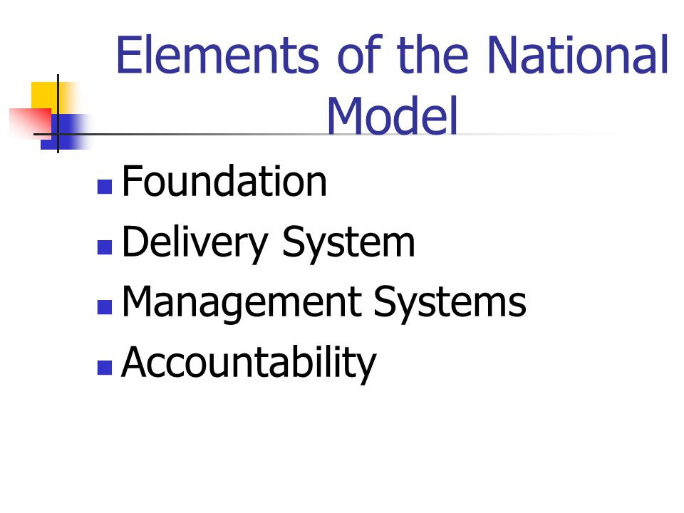 Elements of the National Model Foundation Delivery System Management Systems Accountability
