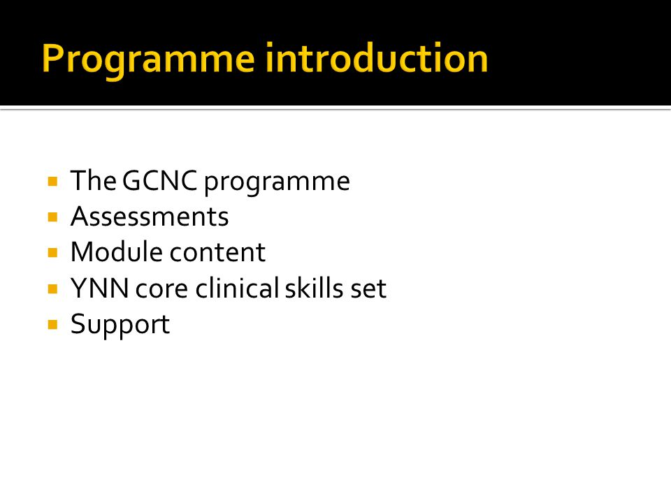  2007-8  Specialised Neonatal qualification  Academic and skills based  Developed by University and Network