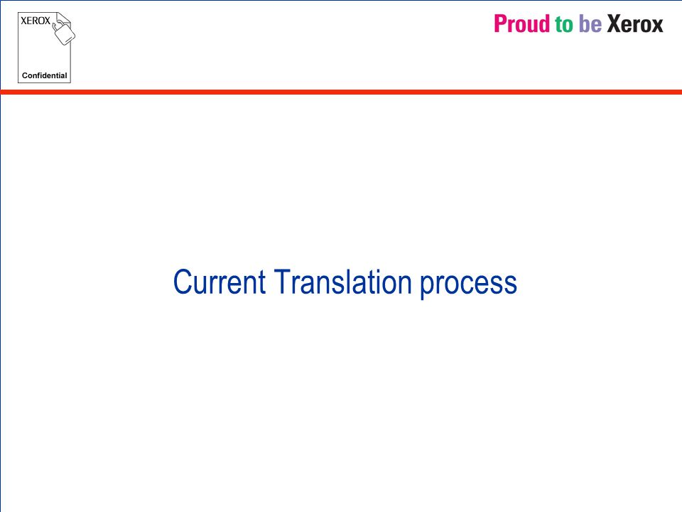 Current Translation process