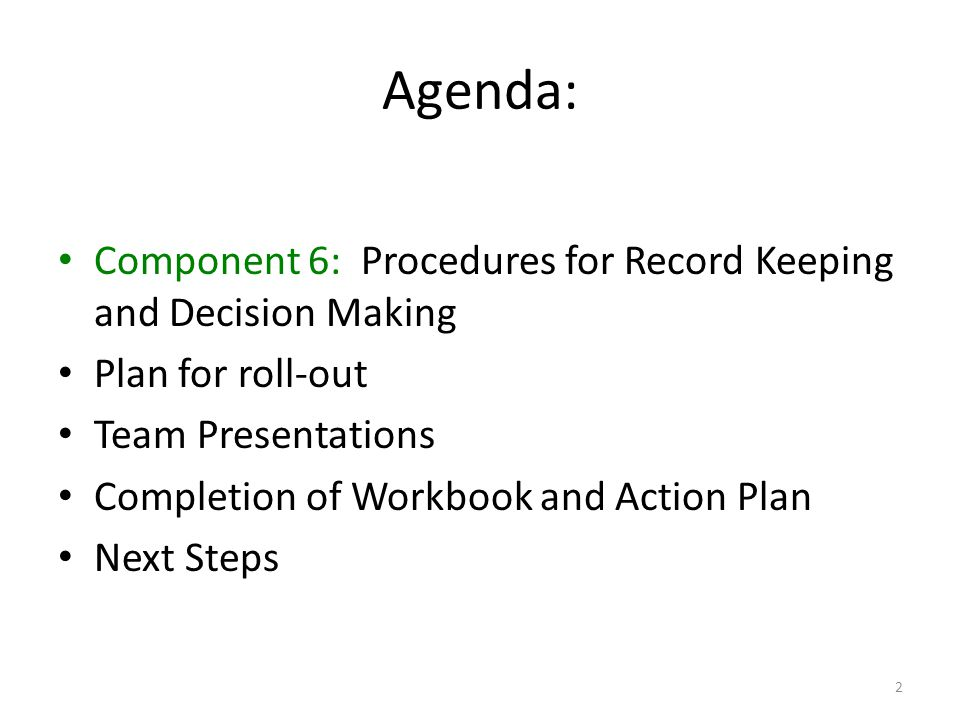 Component 6: Procedures for Record Keeping & Decision Making