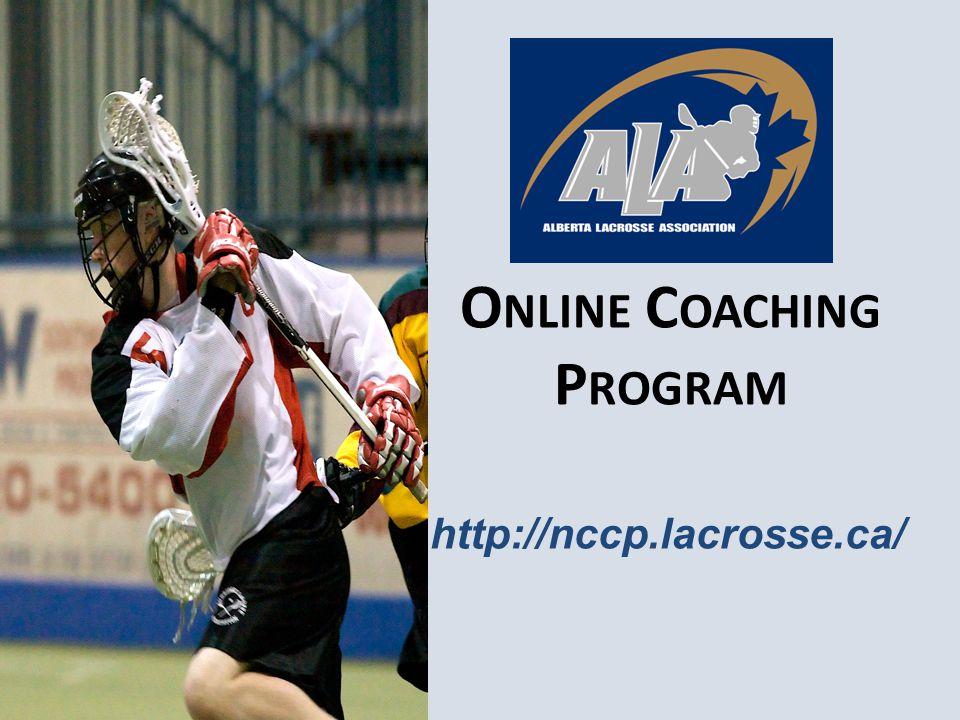 O NLINE C OACHING P ROGRAM http://nccp.lacrosse.ca/