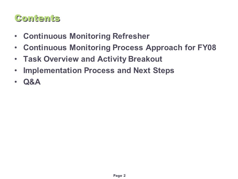 Page 3 Continuous Monitoring Refresher What is Continuous Monitoring (CM).