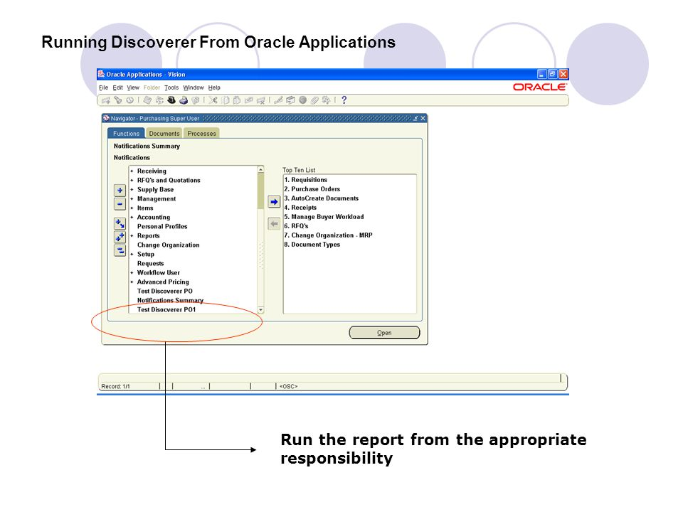 Running Discoverer From Oracle Applications Run the report from the appropriate responsibility