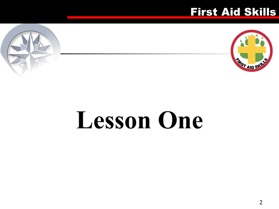 First Aid Skills 2 Lesson One