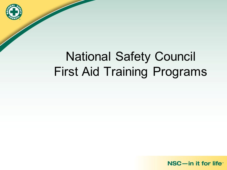 National Safety Council First Aid Training Programs