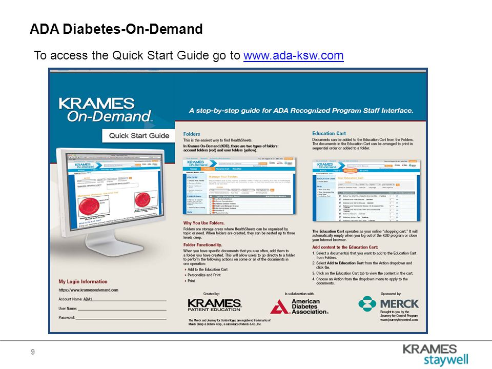 ADA Diabetes-On-Demand 9 To access the Quick Start Guide go to www.ada-ksw.comwww.ada-ksw.com