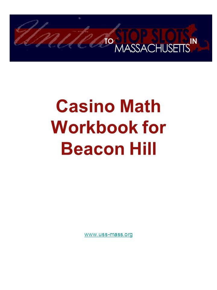Casino Math Workbook for Beacon Hill www.uss-mass.org