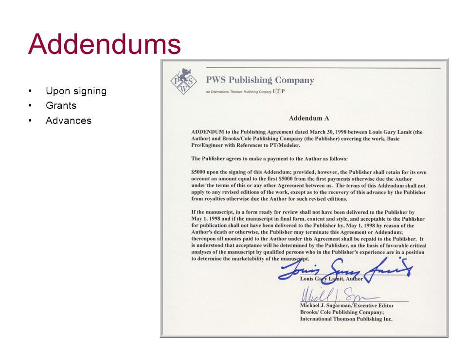 Addendums Upon signing Grants Advances