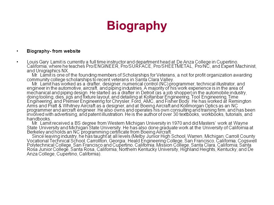 Biography Biography- from website Louis Gary Lamit is currently a full time instructor and department head at De Anza College in Cupertino, California