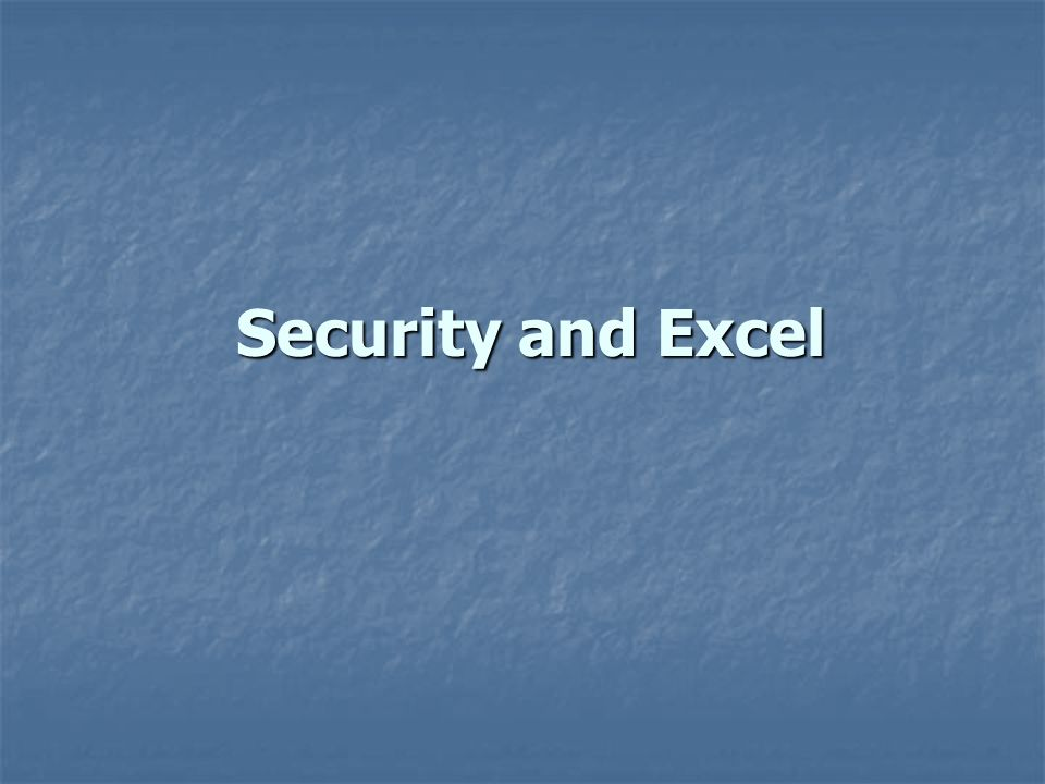 Security and Excel