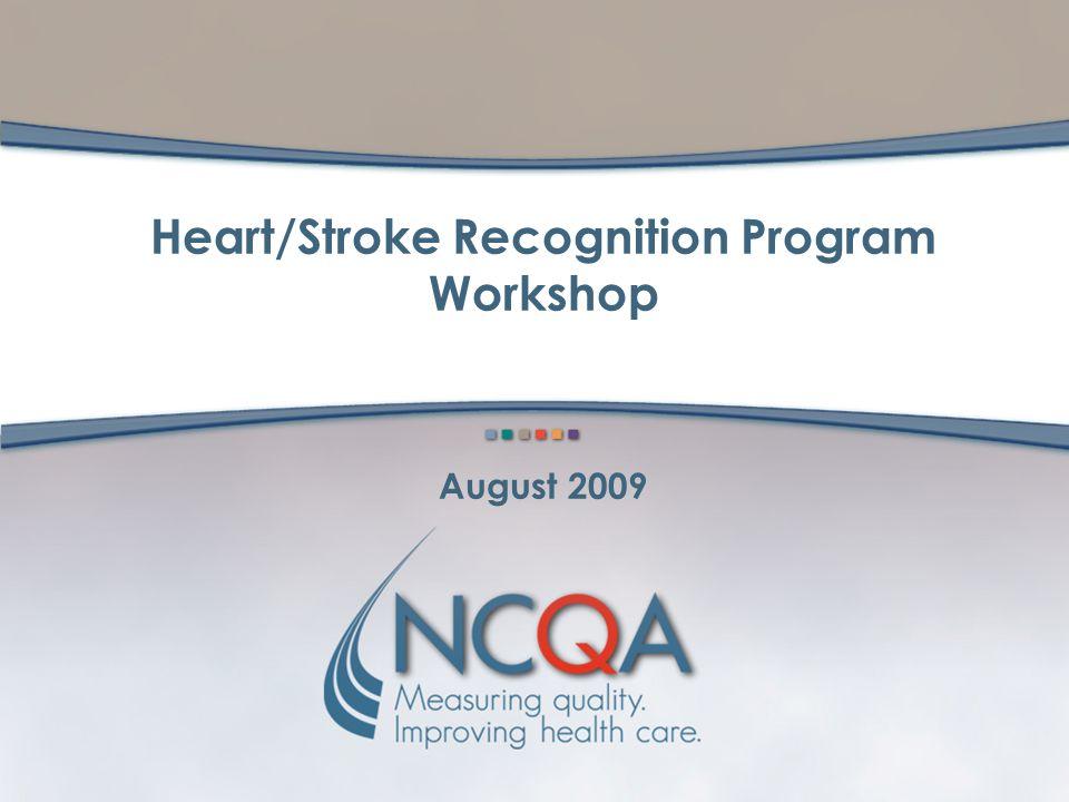 Heart/Stroke Recognition Program Workshop August 2009