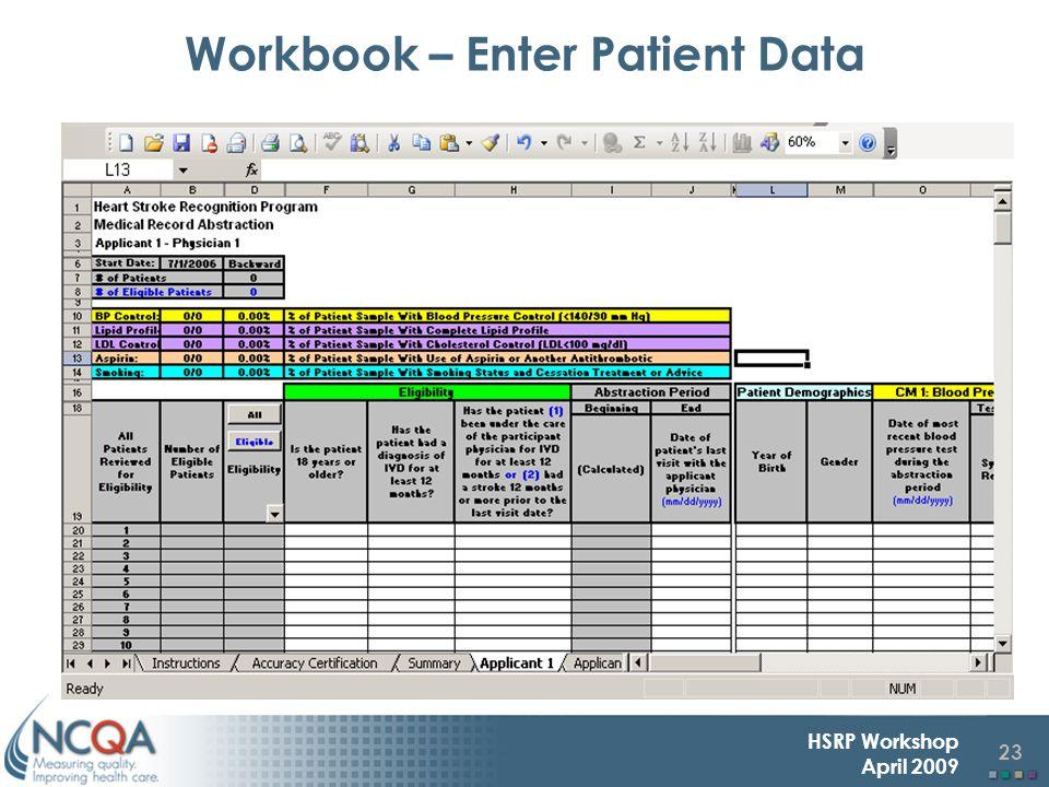 23 HSRP Workshop April 2009 Workbook – Enter Patient Data